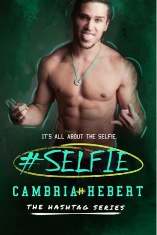 Blitz: #Selfie by Cambria Hebert