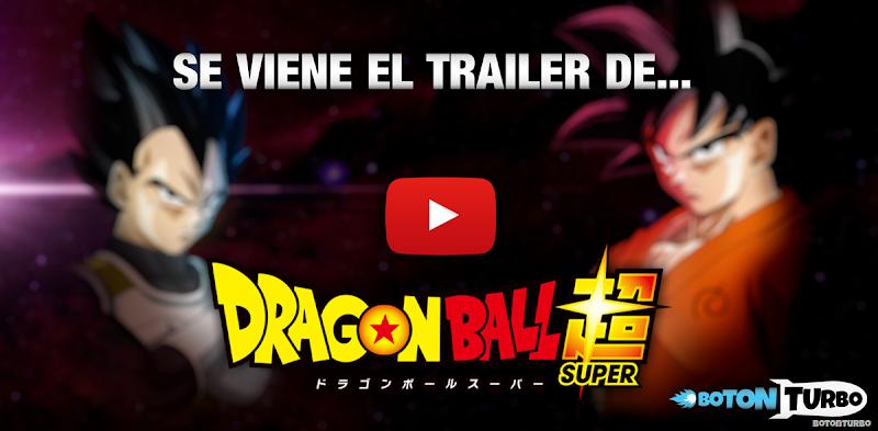 El Trailer Oficial de Dragon Ball Super, está muy cerca…