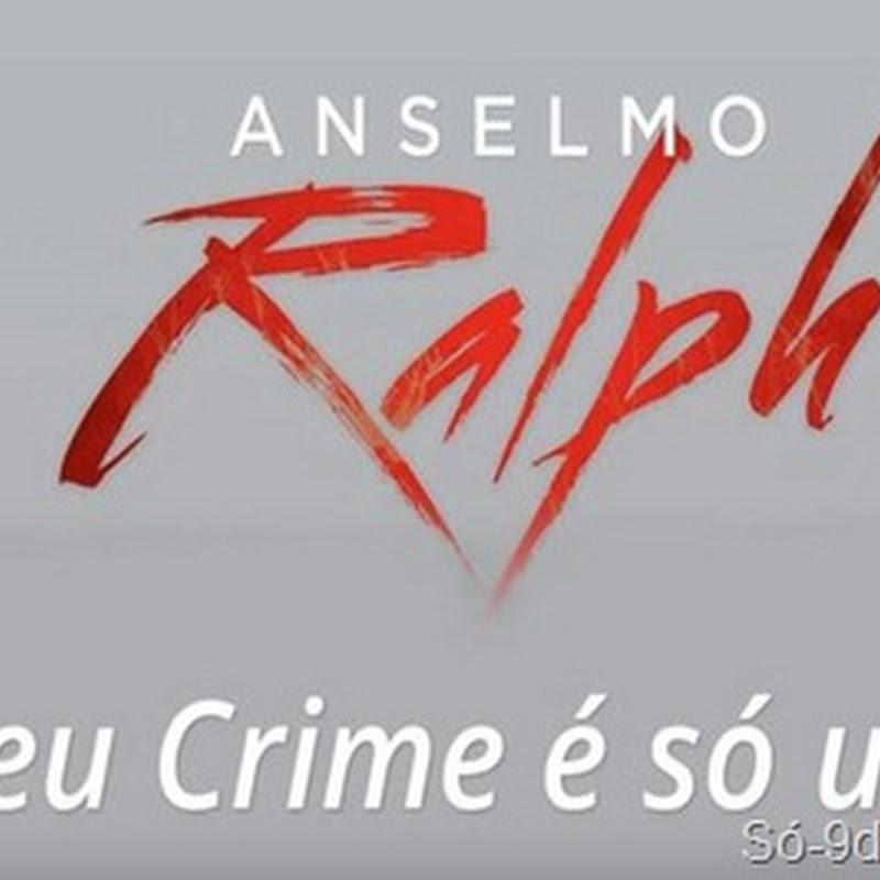 Anselmo Ralph - Teu Crime É Só Um (2k15) [Download]