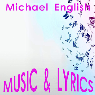 Michael English Lyrics Music - screenshot