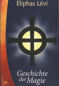 Cover of Eliphas Levi's Book Geschichte der Magie In German