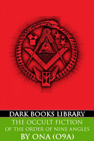 Cover of Order of Nine Angles's Book The Occult Fiction of The Order of Nine Angles (A Brief Overview)