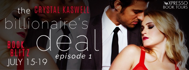 Book Blitz: Billionaire's Deal by Crystal Kaswell