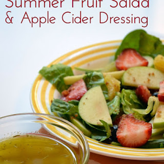 Summer Fruit Salad & Apple Cider Vinaigrette Dressing