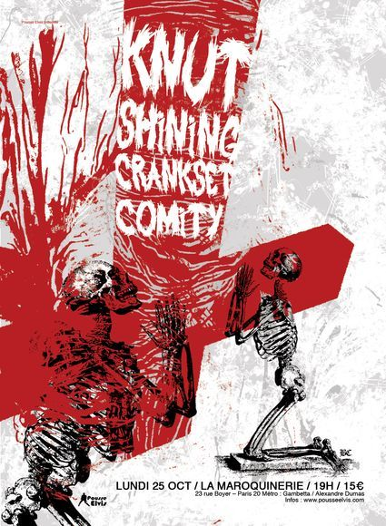 Knut / Shining / Crankset / Comity @ La Maroquinerie 25/10/2010