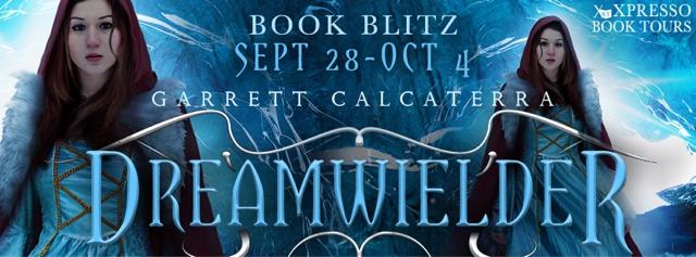 Book Blitz: Dreamwielder by Garrett Calcaterra