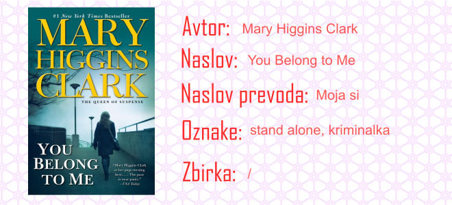 Moja si - Mary Higgins Clark