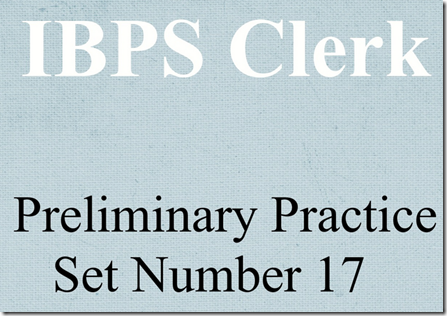 IBPS Clerk Preliminary Question paper PDF Set 17