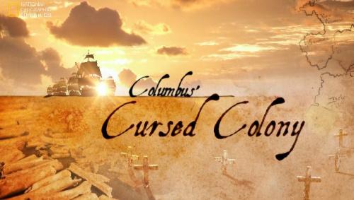 Przeklêta kolonia Kolumba / Columbus's Cursed Colony (2010) PL.TVRip.XviD / Lektor PL