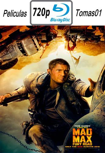 Mad Max 4: Furia en la Carretera (2015) [BDRip m720p/Dual Castellano-ingles]