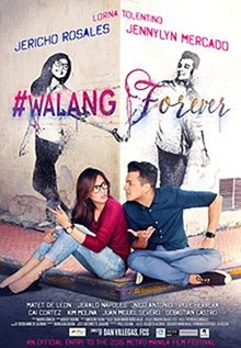 MMFF 2015 Walang Forever