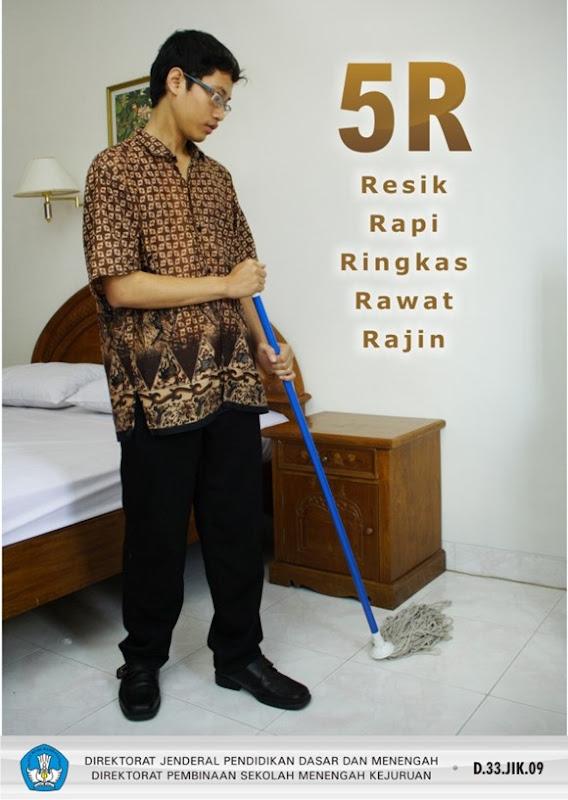 5R (Resik, Rapi, Ringkas, Rawat, Rajin)