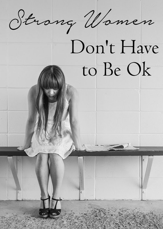 Have you heard that in order to be a strong woman you need to slap a smile on your face and say that everything's ok?  Well, I'm here to tell you that's NOT TRUE! #Strength #Faith #Depression #Smile #StrongWoman