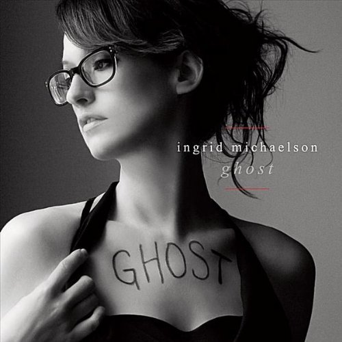 Ingrid Michaelson - Ghost