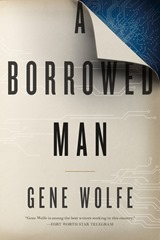 A Borrowd Man - Gene Wolfe