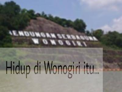 Hidup di Wonogiri, Foto Waduk Gajah Mungkur