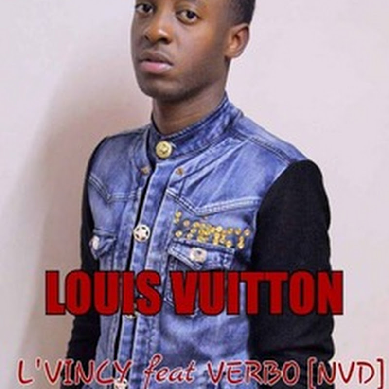 L'vincy feat. Verbo - Louis Vuitton (2k15) [Download]