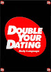 Double Your Dating Body Language