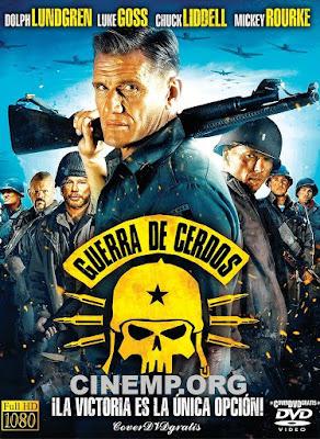 Guerra de Cerdos Poster