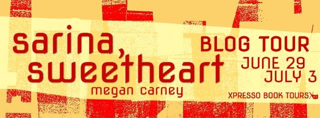 Blog Tour: Sarina, Sweetheart by Megan Carney