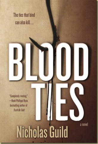 Blood Ties by Nicholas Guild - Thoughts in Progress