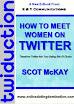How To Meet Women On Twitter