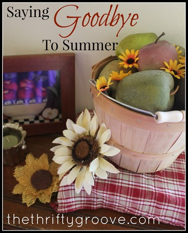 saying goodbye to summer home decor at thethriftygroove.com