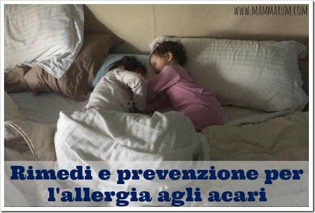 Bambini allergici agli acari: rimedi e prevenzione