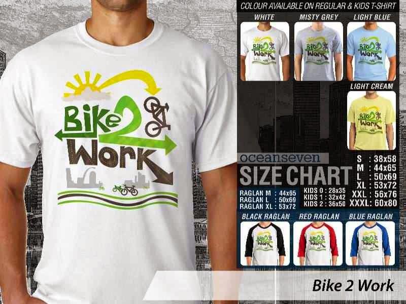 KAOS Bike 2 Work Untuk Sepeda Biker Mania distro ocean seven
