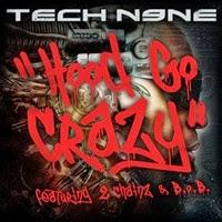 TechN9neHoodGoCrazy