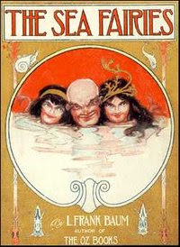 Cover of Lyman Frank Baum's Book The Sea Fairies