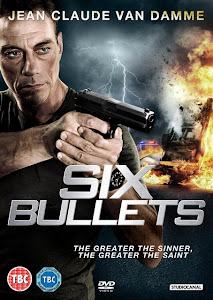 Sáu Viên Đạn - 6 Bullets poster