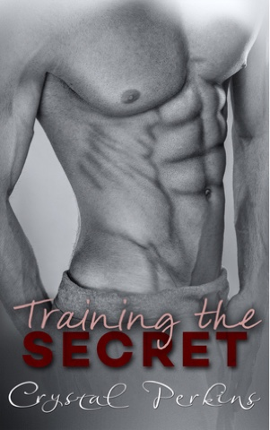 Review: Training The Secret by Crystal Perkins