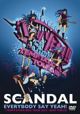 [TV-SHOW] SCANDAL – EVERYBODY SAY YEAH!-TEMPTATION BOX TOUR 2010-ZEPP TOKYO (2011/03/16)