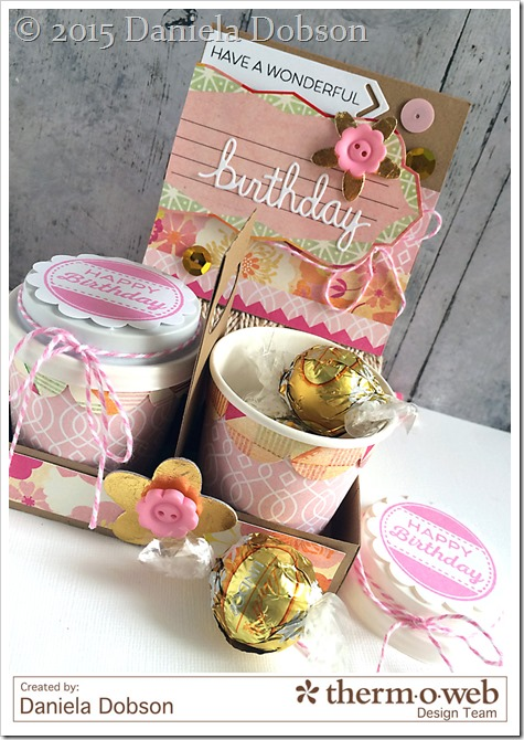 Birthday gift set by Daniela Dobson Therm O Web