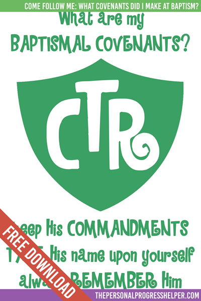 Come Follow Me: Ordinances and Covenants | What covenants did I make at baptism? Handouts Free Download