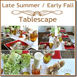 Early Summer Fall Tablescape Ideas