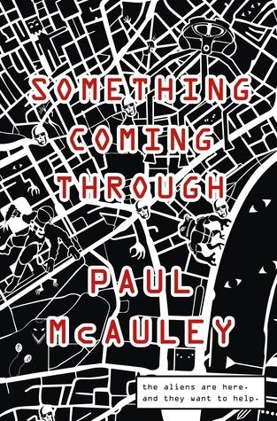 Paul McAuley - Something coming through