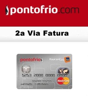 emitir-2via-fatura-ponto-frio-itaucard-www.2viacartao.com