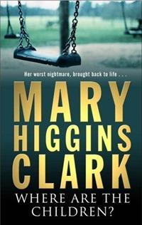Kje sta otroka - Mary Higgins Clark