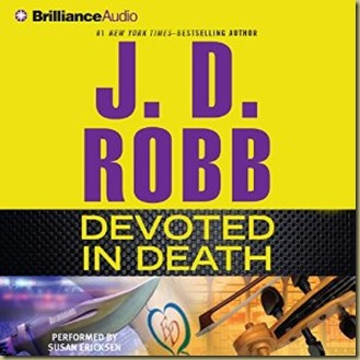 Devoted in Death by J.D. Robb - Thoughts in Progress