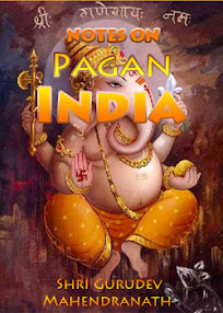 Cover of Shri Gurudev Mahendranath's Book Notes On Pagan India