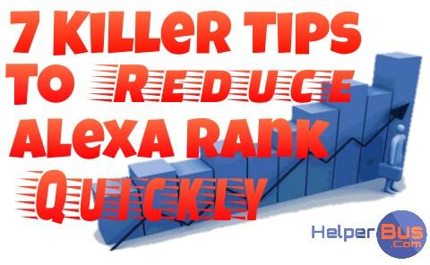 7-killer-tips-to-reduce-my-alexa-rank-quickly-helperbus