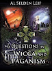 Al Selden Leif - 6 Questions On Wicca And Paganism