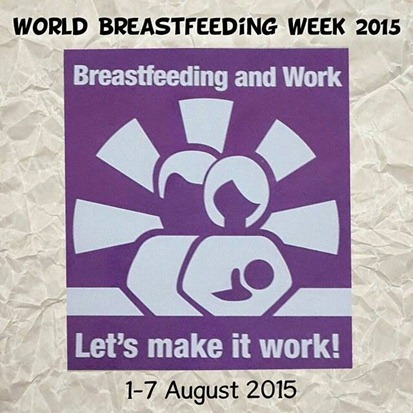 WORLD BREASTFEEDING WEEK 2015