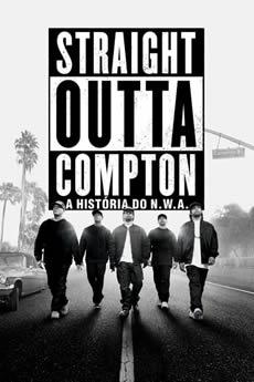 Baixar Filme Straight Outta Compton: A História do N.W.A. (2015) Dublado Torrent Grátis