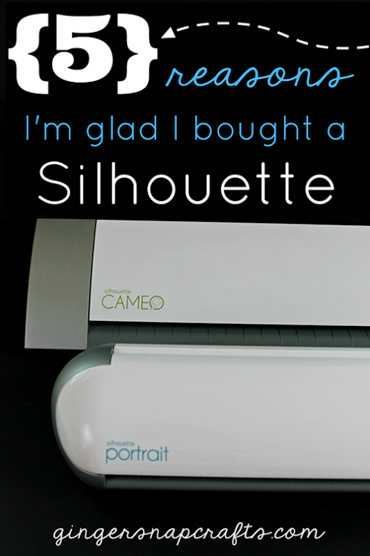 5 Reasons that I'm glad I bought a Silhouette at GingerSnapCrafts.com #SilhouetteCameo #SilhouettePortrait _thumb[8]