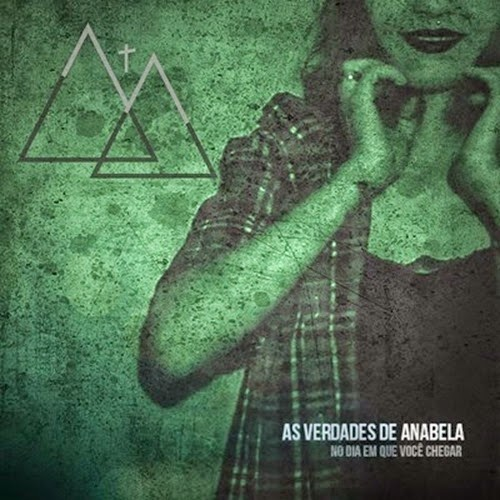 As Verdades De Anabela - No Dia Em Que Você Chegar (2014)
