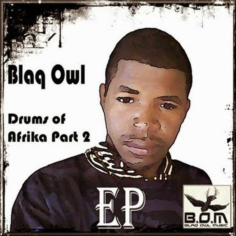 Blaq Owl - Afrika Unite (Tribute To Afrikan People) [Download]