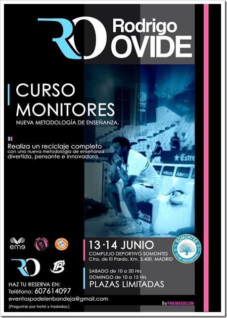 Curso para Monitores Rodrigo Ovide 13 y 14 de Junio en Complejo Deportivo Somontes.